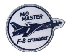 4 inch MIG MASTER F-8 CRUSADER Patch – Plastic Backing
