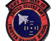 Have Not Been To United States Navy Fighter Weapons School 'Top Gun' Patch